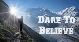 Dare To Believe 1